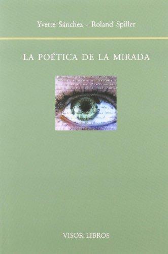 9788475228822: Poetica De La Mirada, La