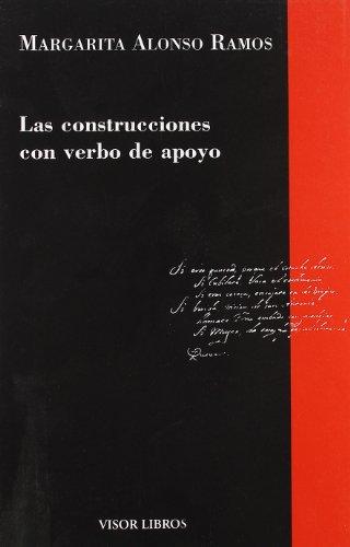 9788475229201: Las construcciones con verbo de apoyo