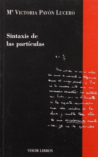 9788475229218: Sintaxis De Las Particulas