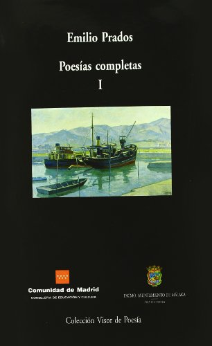 9788475229522: Emilio prados poesias completas 1 (Poesia Maior (visor))