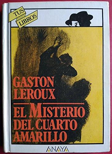 9788475250021: El Misterio Del Cuarto Amarillo