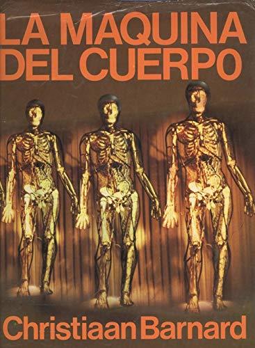 La máquina del cuerpo: Christiaan Barnard -