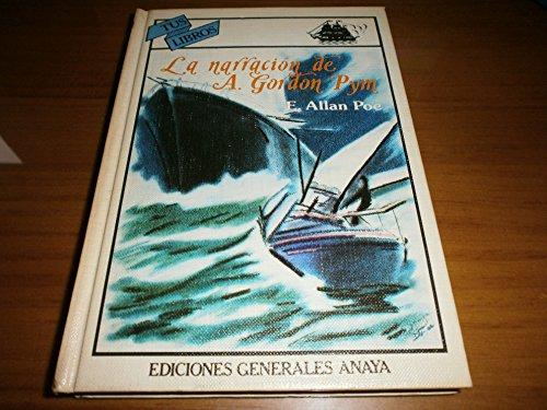 9788475250168: Narracion de arthur gordon pym, la (Tus Libros)