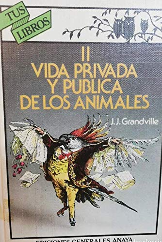 9788475251813: I vida privada y publica de los animales