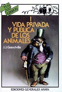 9788475251820: Vida privada y publica de los animales/ Private and public life of Animals (Spanish Edition)