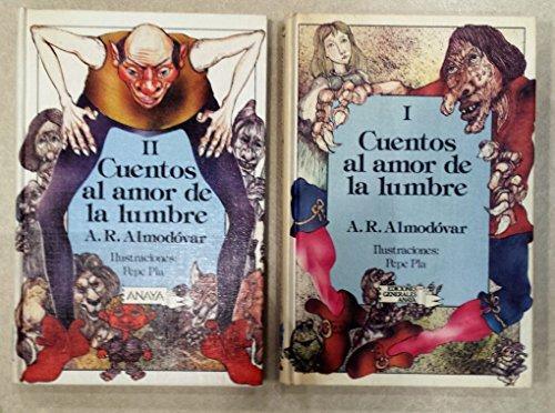 Cuentos al amor de la lumbre - Antonio Rodriguez Almodovar