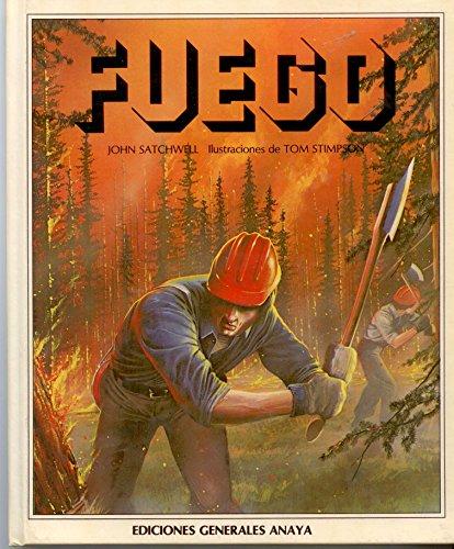 Fuego/Fire (Spanish Edition): Satchwell, John