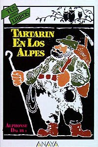 Tartarin en los Alpes/ Tartarin in the Alpes (Spanish Edition) (8475252893) by Alphonse Daudet