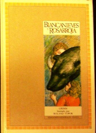 Biancanieves y Rosarroja (Ediciones Generales Anaya) (9788475253299) by [???]