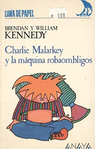 9788475253770: Charlie malarkey y la maquina robaombligos
