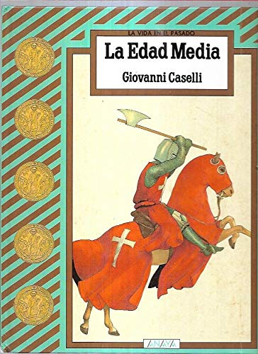 LA Edad Media/Middle Ages (Serie La Vida: Caselli, Giovanni