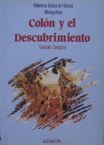 9788475254982: Colón y el descubrimiento (Bibl. Basica De La Historia)