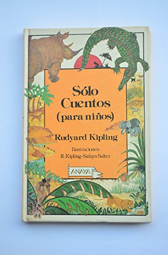 9788475255088: Solo Cuentos / Just So Stories (Spanish Edition)