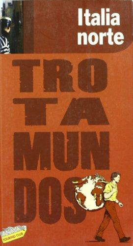 9788475255385: Italia Norte (Trotamundos)