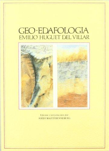 9788475281025: Geo-edafología: Método universal de tipología de los suelos como base de su cartografía harmónica (Colección Geocrítica. Textos de apoyo) (Spanish Edition)