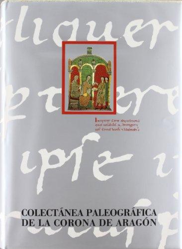 9788475286945: Colectánea paleográfica de la Corona de Aragón I