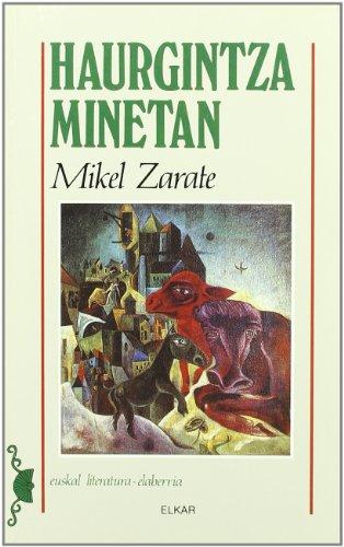 9788475299341: Haurgintza minetan (Literatura)