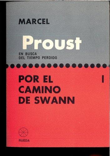 Por el camino de Swann (II): Marcel Proust