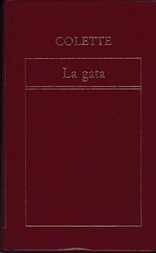 La gata: Colette, Gabrielle-Sidonie (1873-1954)