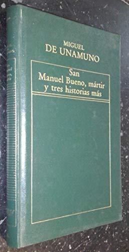 9788475300788: SAN MANUEL BUENO MÁRTIR Y TRES HISTORIAS MÁS
