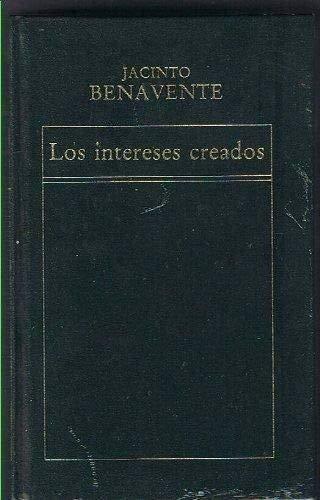 9788475300825: Los intereses creados