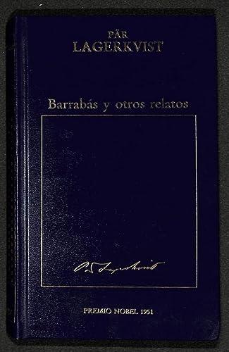 9788475301020: Barrabas Y Otros Relatos