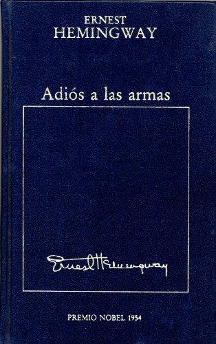 9788475301242: ADIOS A LAS ARMAS