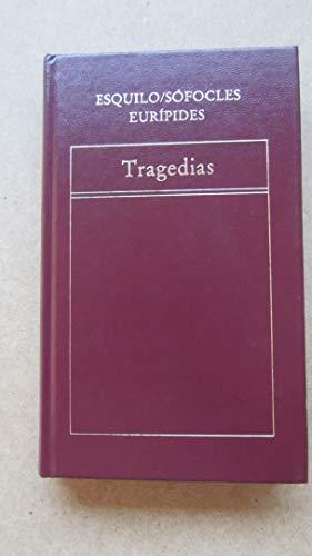 9788475301440: Tragedias. Agamenon. Edipo Rey. Hipolito. Traduccion De Francisco Rodriguez Adrados.