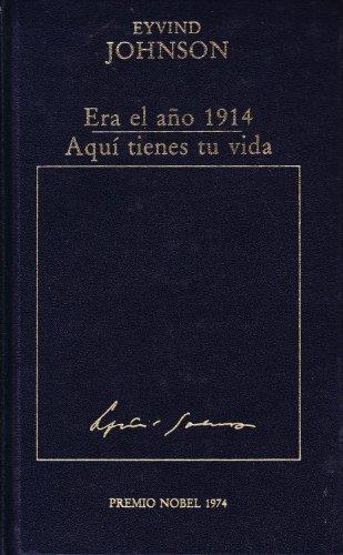 9788475301792: ERA EL AÑO 1914 - AQUI TIENES TU VIDA