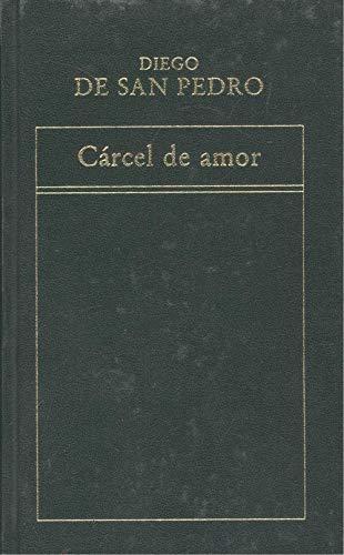 9788475301938: CARCEL DE AMOR.