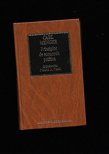 9788475302614: PRINCIPIOS DE ECONOMÍA POLÍTICA. Presentación José Luis Oller. Introducción Friendrich A. Hayek. Traducción del alemán Marciano Villanueva.