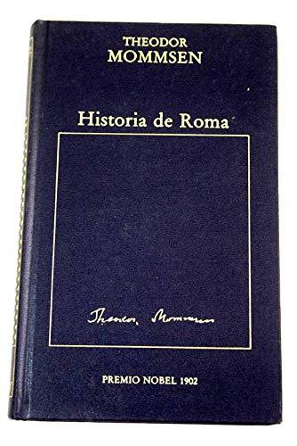 Historia de Roma(Fragmento): Theodor Mommsen