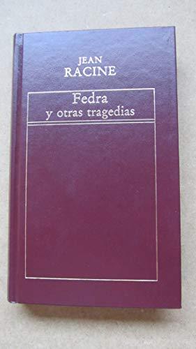 9788475302898: FEDRA - ANDROMACA - LOS LITIGANTES - BRITANICO