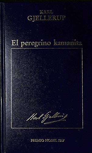 9788475303307: El Peregrino Kamanita