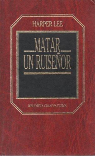 9788475303475: Matar Un Ruisenor (Grandes Exitos, 13th)