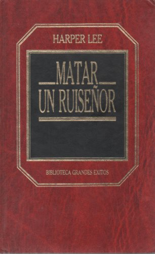 9788475303475: Matar Un Ruisenor (Grandes Exitos, 13th)