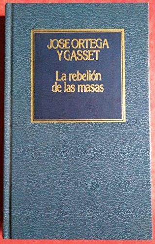 9788475303703: La rebelión de las masas