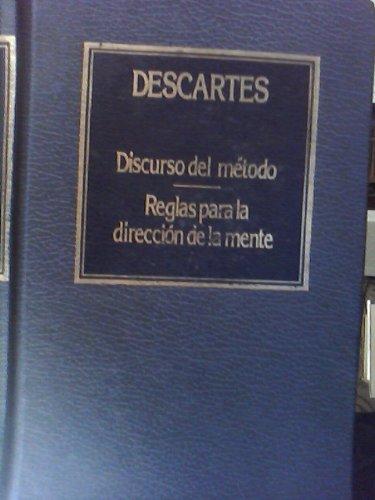 Discurso del método: Reglas para la dirección: Descartes, René