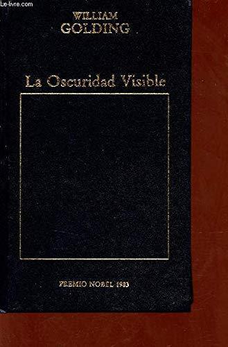 9788475303741: La Oscuridad Visible