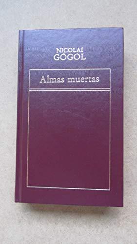 Almas muertas: Gogol, Nicolai