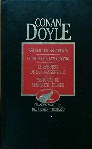 9788475304007: Estudio en escarlata: El signo de los cuatro ; El sabueso de los Baskerville ; Memorias de Sherlock Holmes