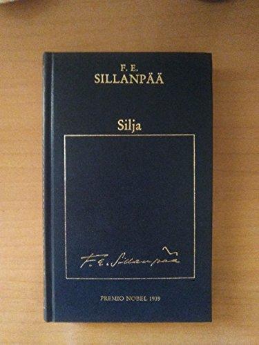 9788475304137: Silja. Premio Nobel 1939.