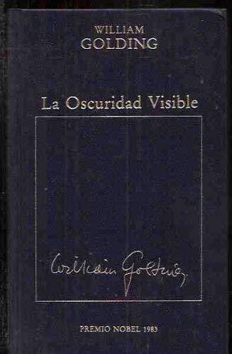 9788475304625: La Oscuridad Visible