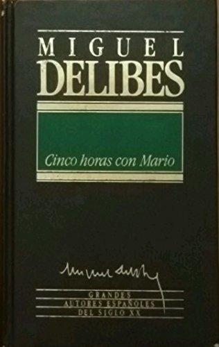 9788475304823: Cinco Horas con Mario (Grandes Autores Españoles del Siglo XX)