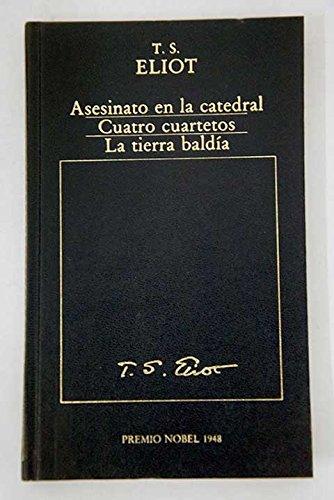 9788475305134: ASESINATO EN LA CATEDRAL CUATRO CUARTETOS LA TIERRA BALDIA