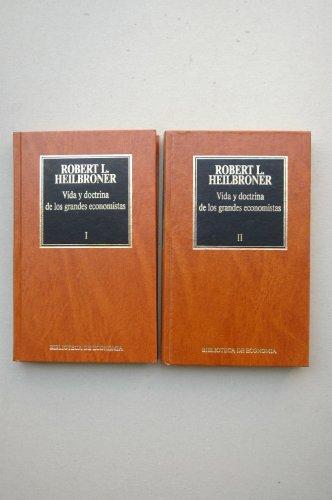 9788475305196: Vida y doctrina de los grandes economistas / Robert L. Heilbroner ; traducción Amando Lázaro Ros