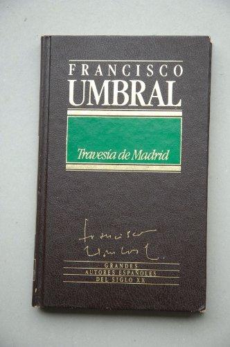 9788475305592: Travesía de Madrid / Francisco Umbral