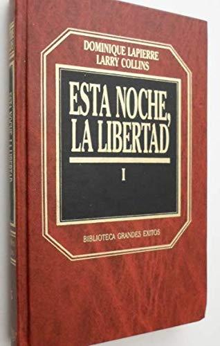 9788475305967: Esta noche, la libertad, vol 1.