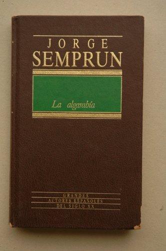 9788475307404: La algarabía / Jorge Semprún ; [traducción Adolfo Martín]