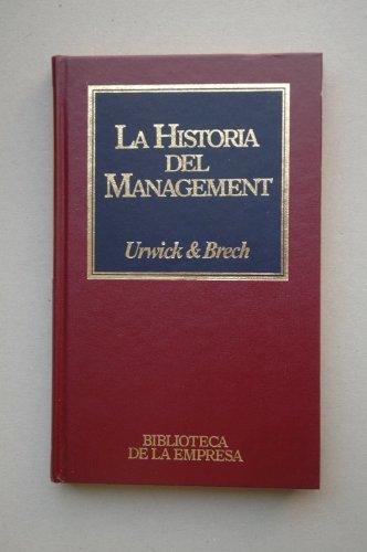 La historia del Management: Urwick, L. / Brech, E.F.L.